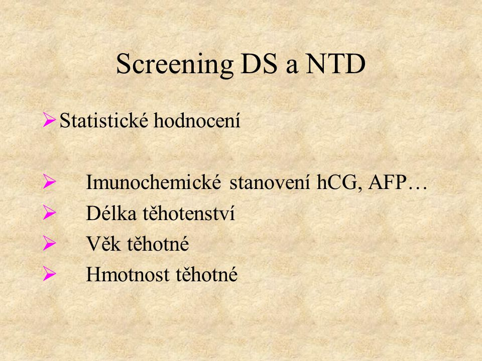 Screening DS a NTD Statistické hodnocení