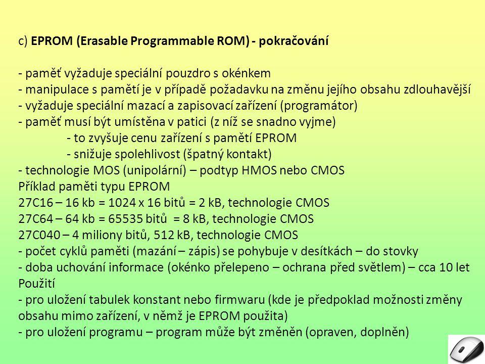 c) EPROM (Erasable Programmable ROM) - pokračování