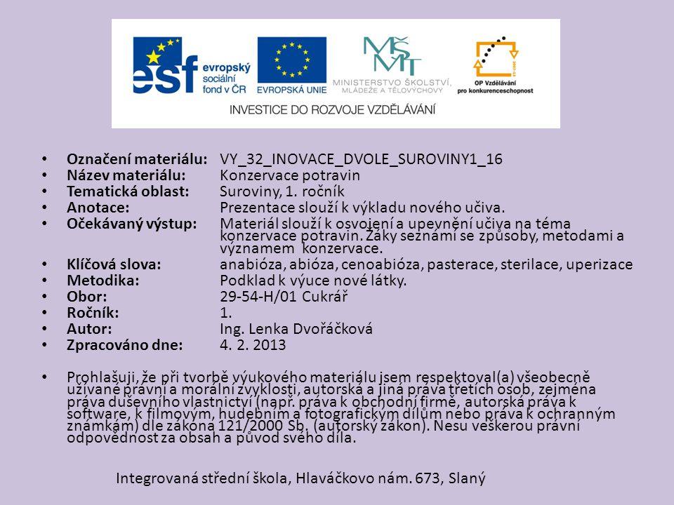 Označení materiálu: VY_32_INOVACE_DVOLE_SUROVINY1_16