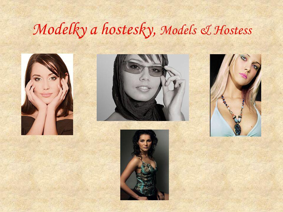 Modelky a hostesky, Models & Hostess
