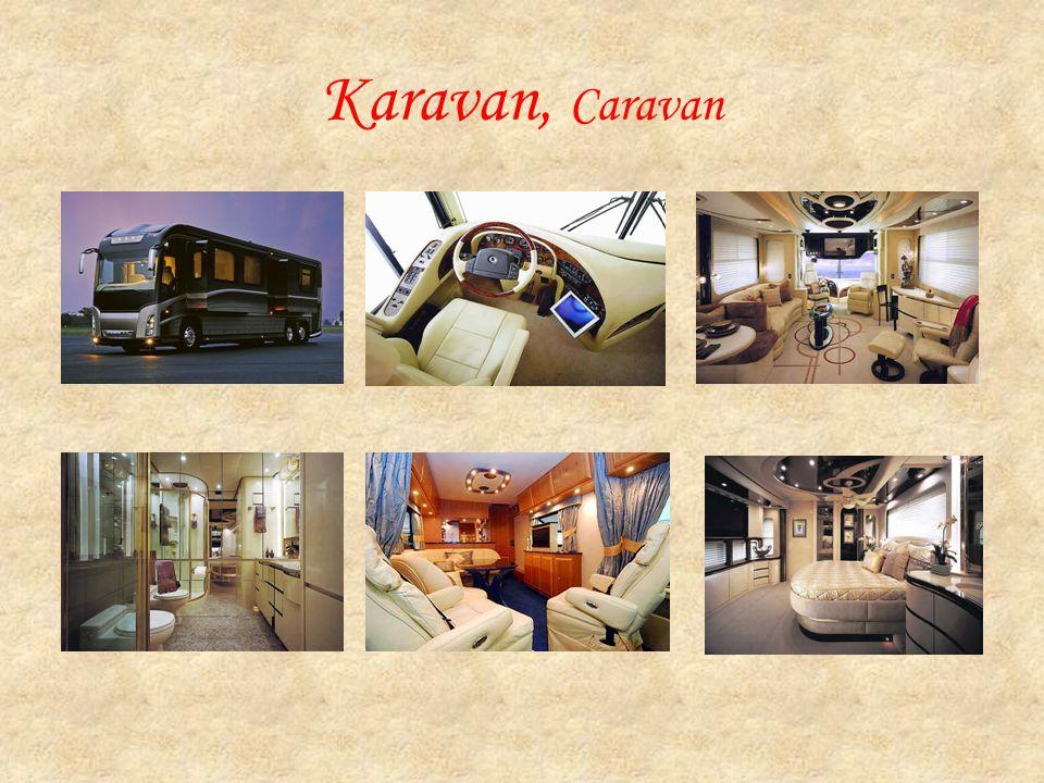 Karavan, Caravan