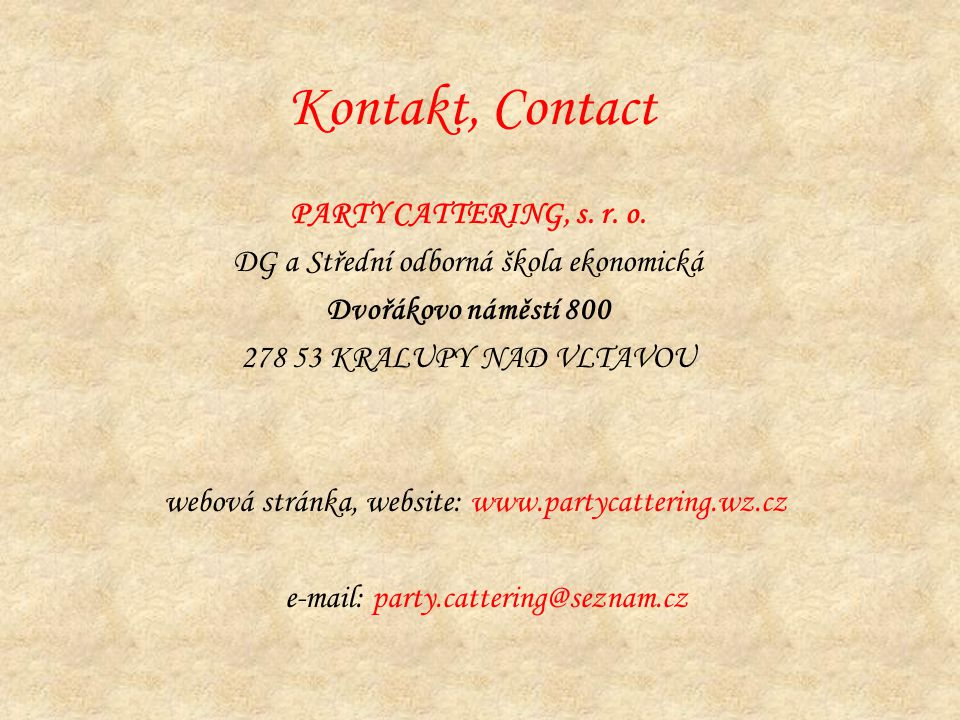 Kontakt, Contact PARTY CATTERING, s. r. o.
