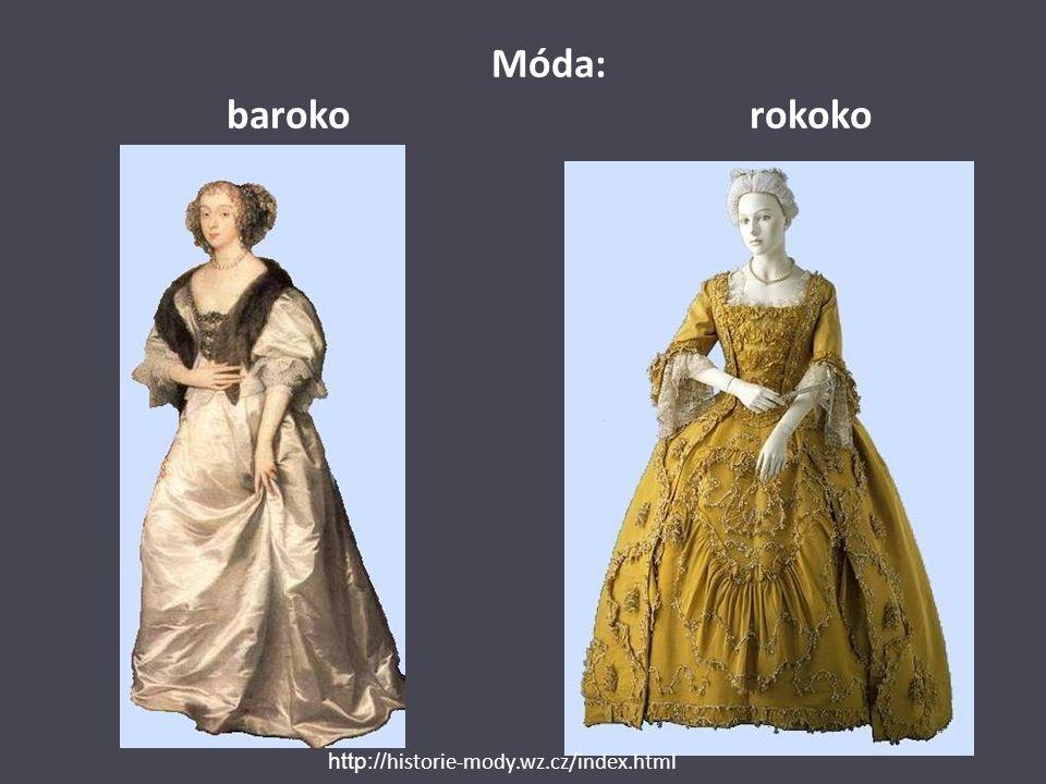 Móda: baroko rokoko http://historie-mody.wz.cz/index.html