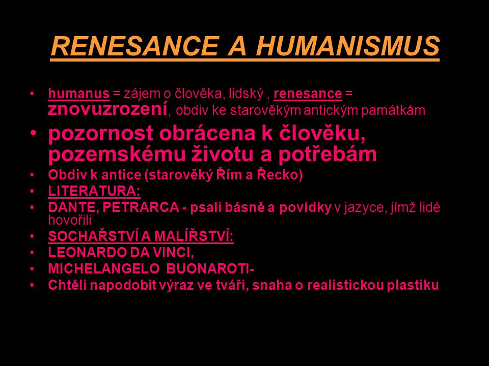 RENESANCE A HUMANISMUS