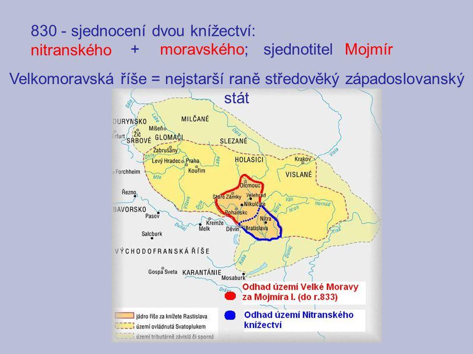 Velkomoravská říše = nejstarší raně středověký západoslovanský stát