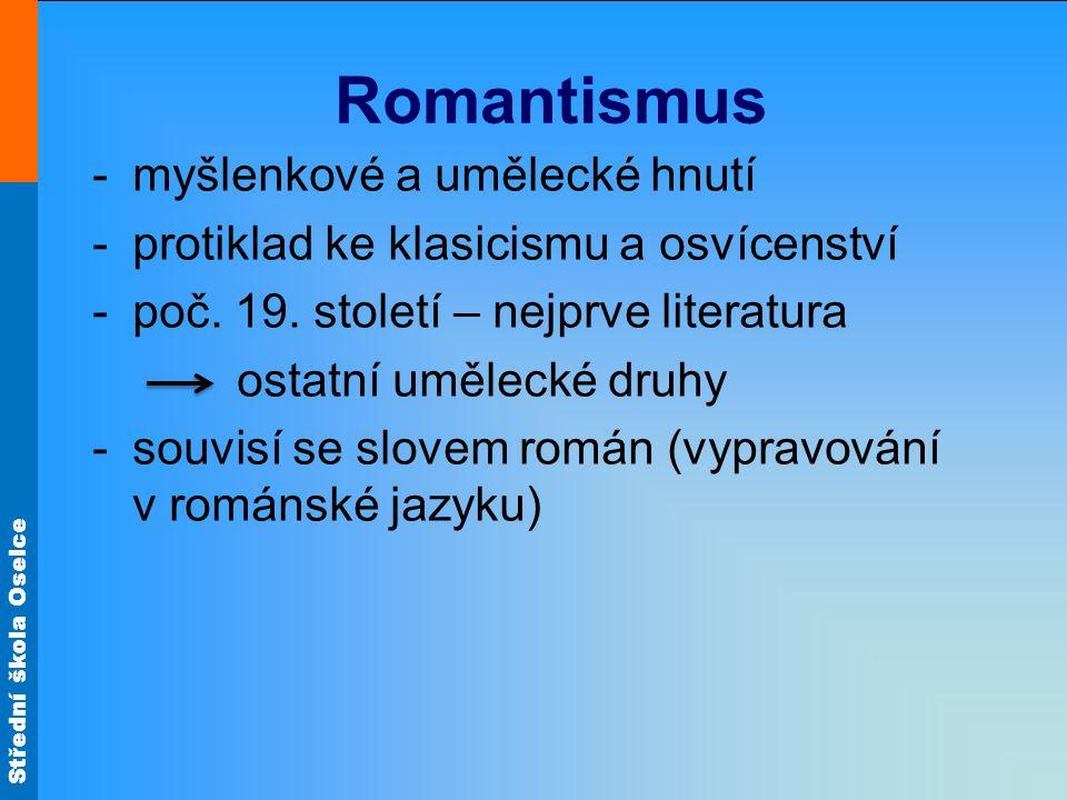 Romantismus myšlenkové a umělecké hnutí