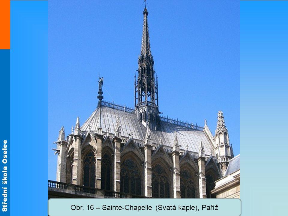 Obr. 16 – Sainte-Chapelle (Svatá kaple), Paříž