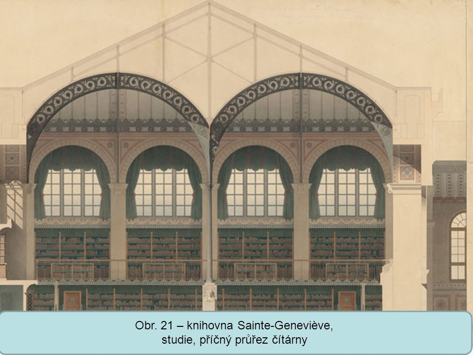 Obr. 21 – knihovna Sainte-Geneviève, studie, příčný průřez čítárny