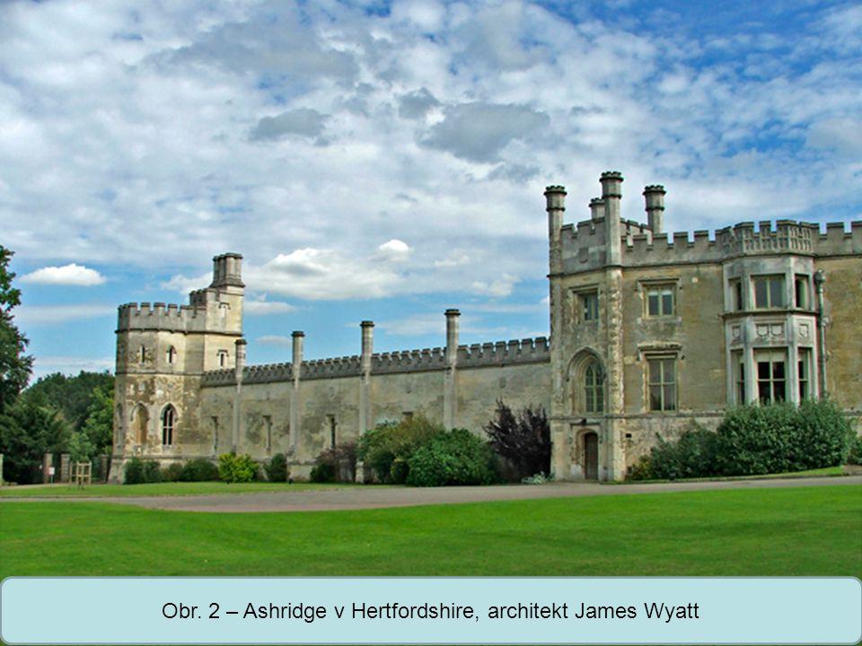 Obr. 2 – Ashridge v Hertfordshire, architekt James Wyatt