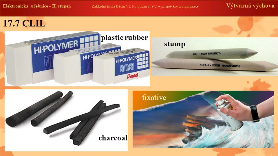 17.7 CLIL plastic rubber stump fixative charcoal