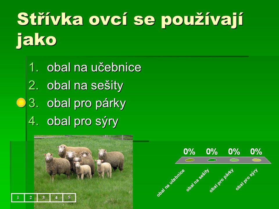 Střívka ovcí se používají jako