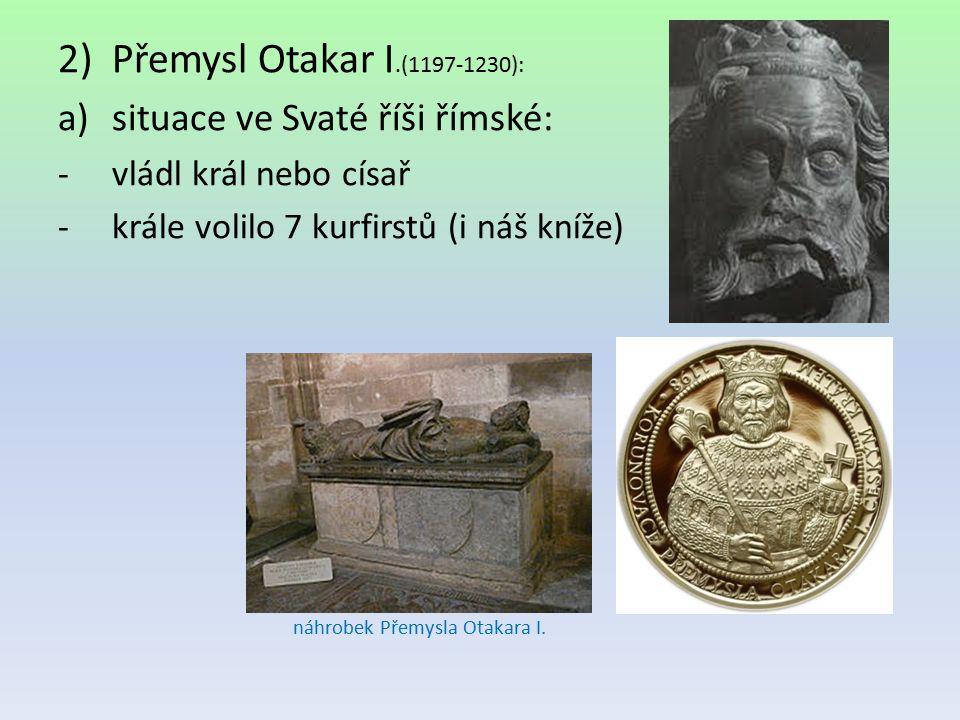 Přemysl Otakar I.(1197-1230): situace ve Svaté říši římské:
