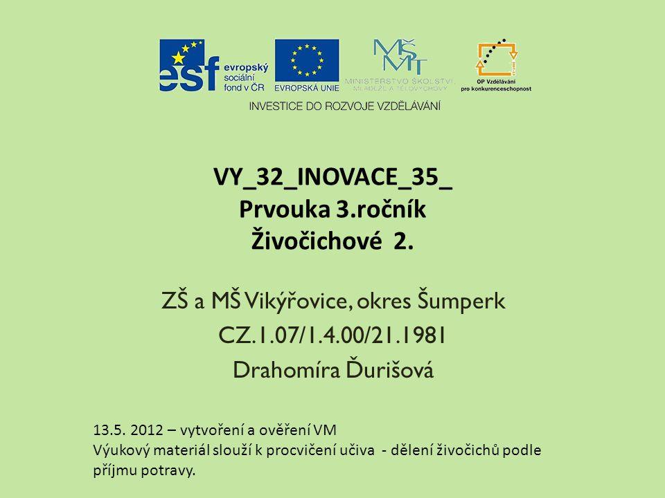 VY_32_INOVACE_35_ Prvouka 3.ročník Živočichové 2.