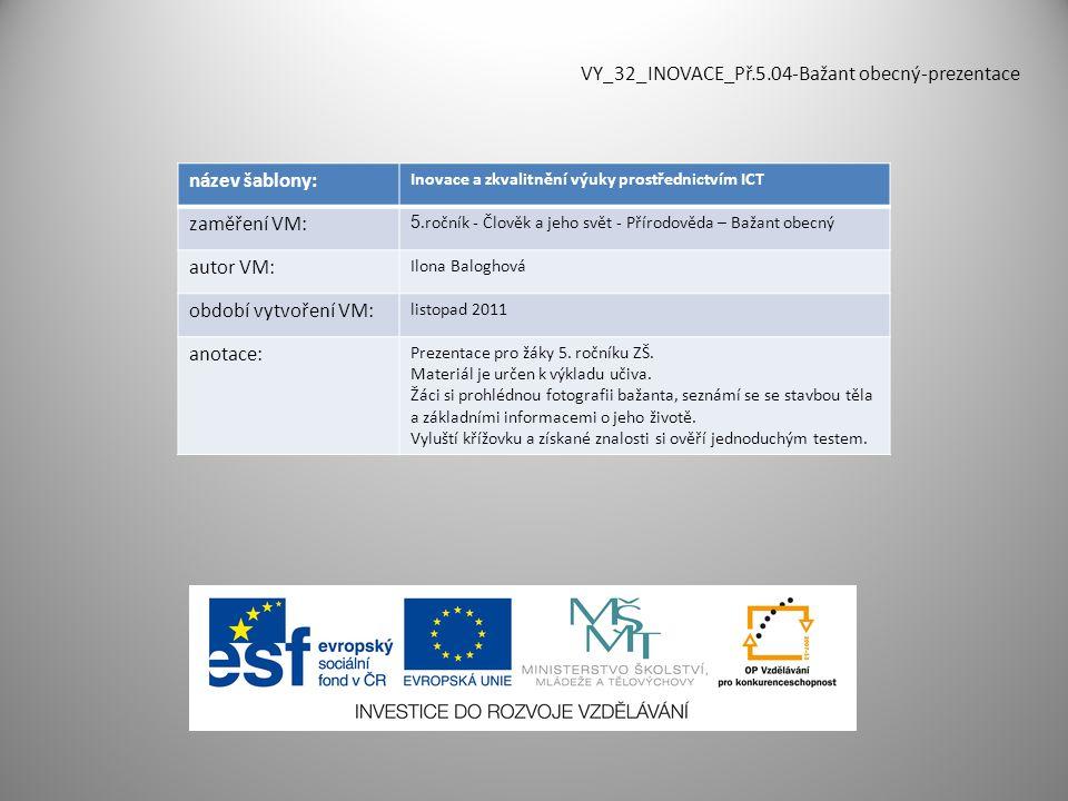 VY_32_INOVACE_Př.5.04-Bažant obecný-prezentace název šablony: