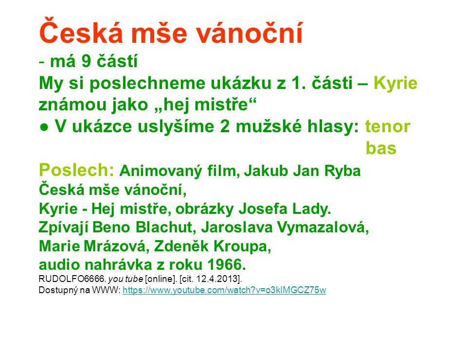 Česká mše vánoční má 9 částí