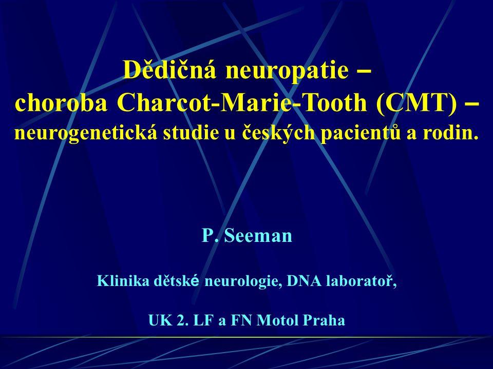 Klinika dětské neurologie, DNA laboratoř, UK 2. LF a FN Motol Praha