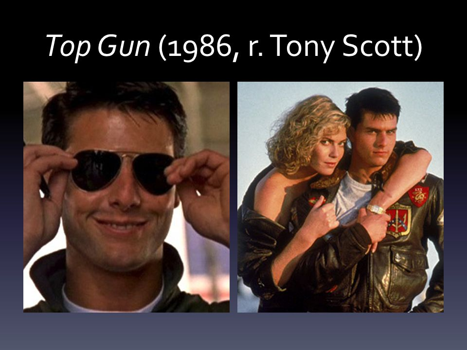 Top Gun (1986, r. Tony Scott)