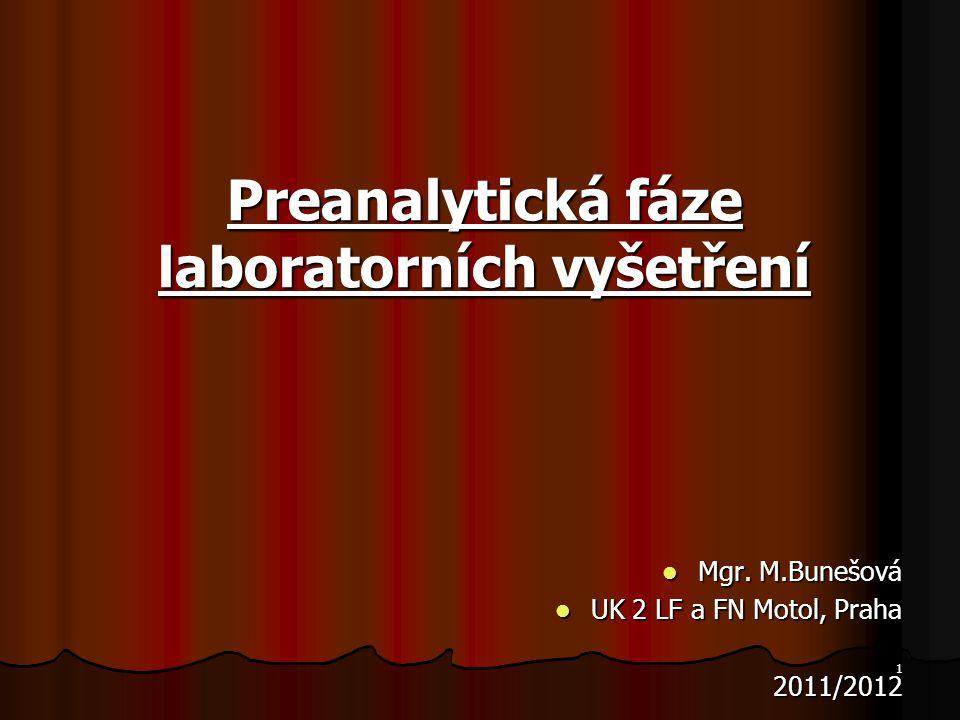 Preanalytická fáze laboratorních vyšetření