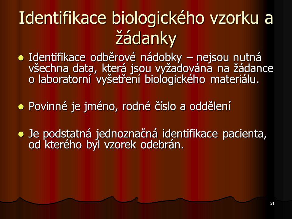 Identifikace biologického vzorku a žádanky