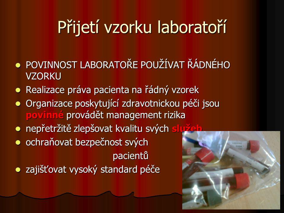 Přijetí vzorku laboratoří