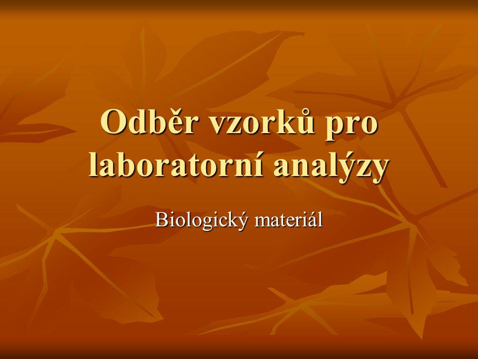 Odběr vzorků pro laboratorní analýzy