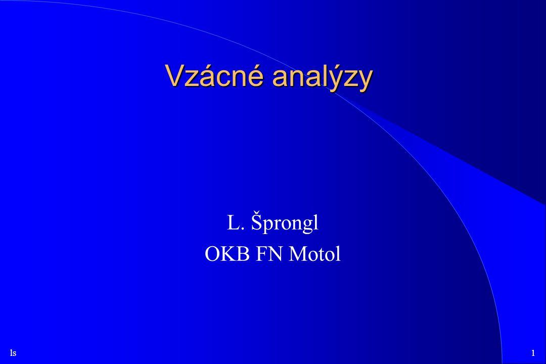 Vzácné analýzy L. Šprongl OKB FN Motol
