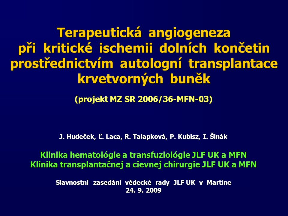 Terapeutická angiogeneza při kritické ischemii dolních končetin prostřednictvím autologní transplantace krvetvorných buněk
