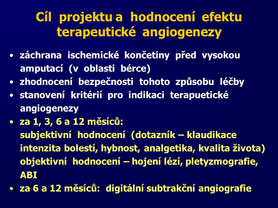 Cíl projektu a hodnocení efektu terapeutické angiogenezy