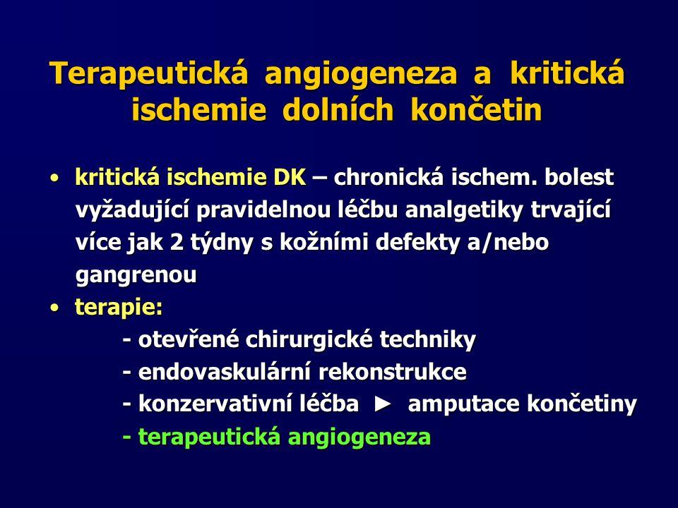 Terapeutická angiogeneza a kritická ischemie dolních končetin