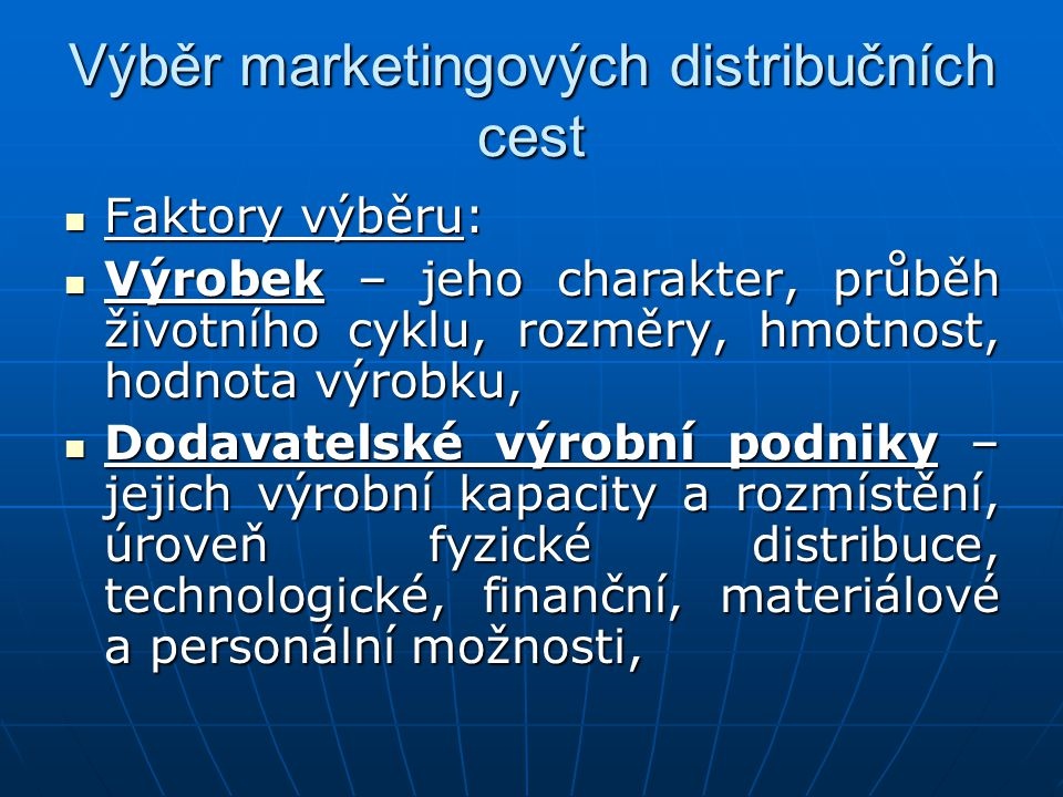 Výběr marketingových distribučních cest