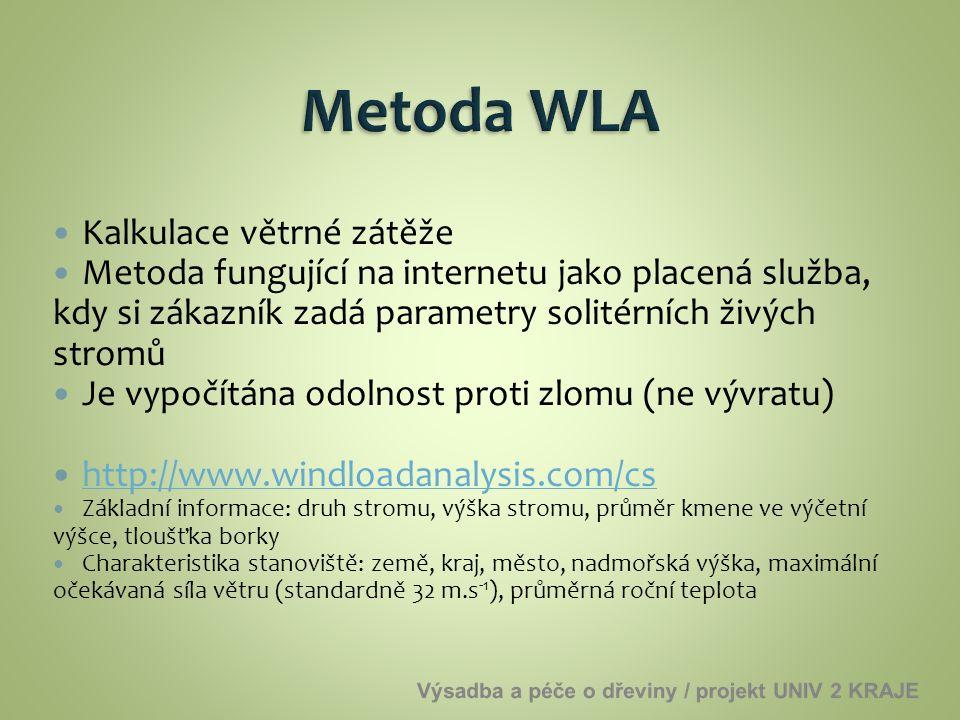 Metoda WLA Kalkulace větrné zátěže
