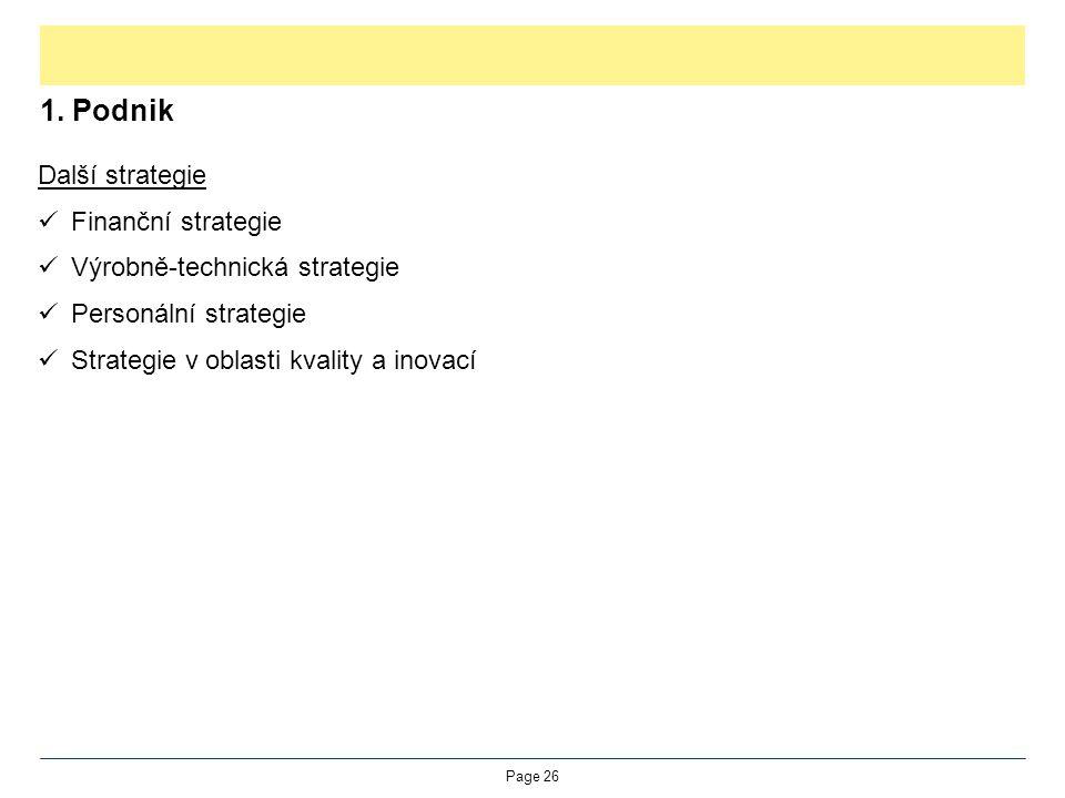 1. Podnik Další strategie Finanční strategie
