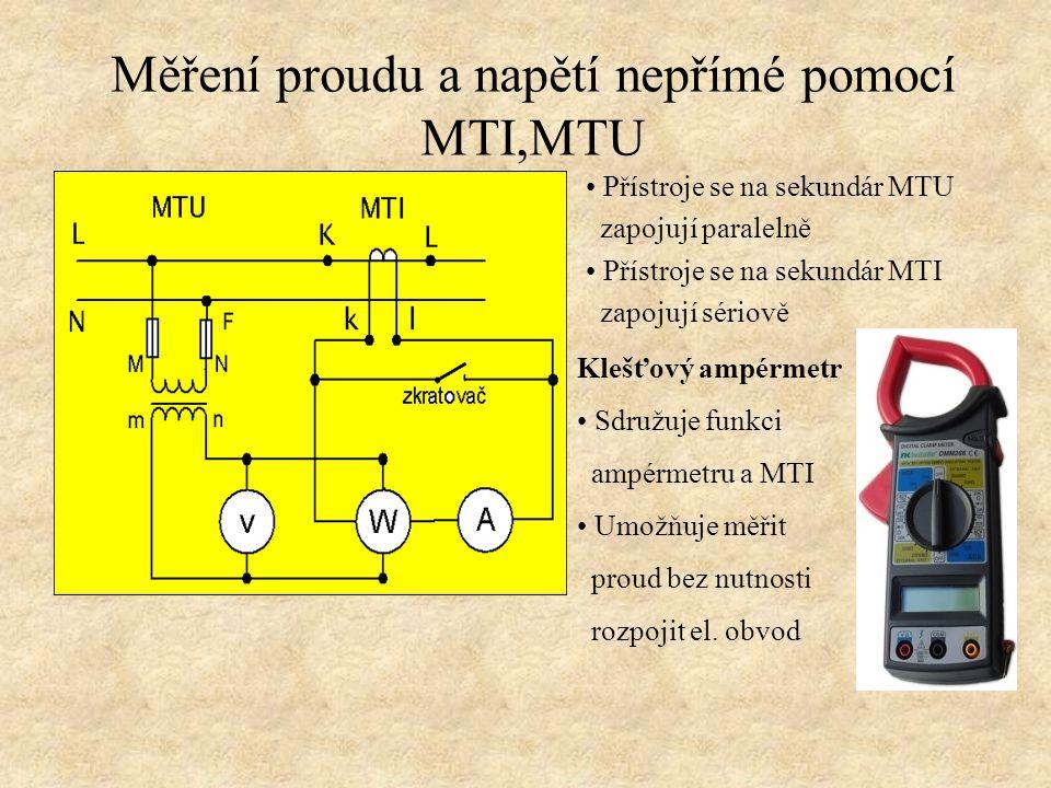 Měření proudu a napětí nepřímé pomocí MTI,MTU