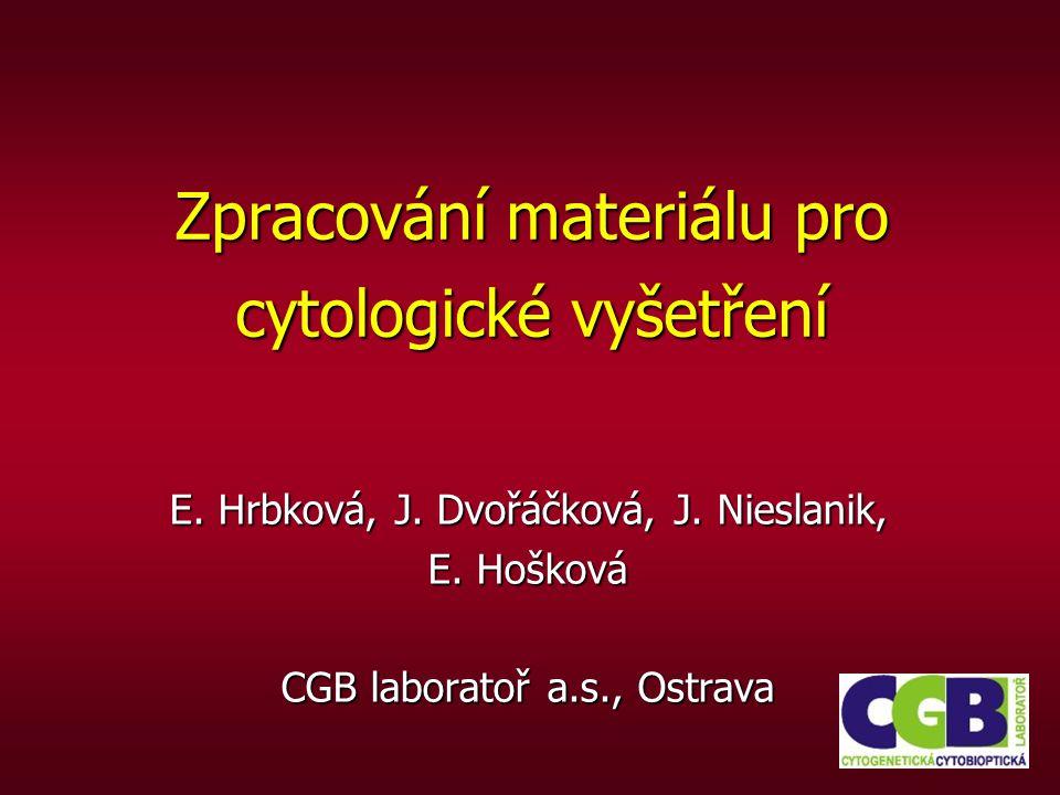 Zpracování materiálu pro cytologické vyšetření