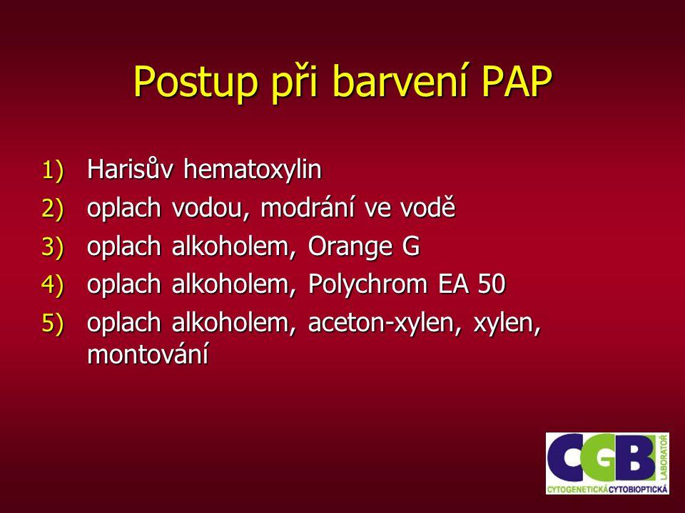 Postup při barvení PAP Harisův hematoxylin