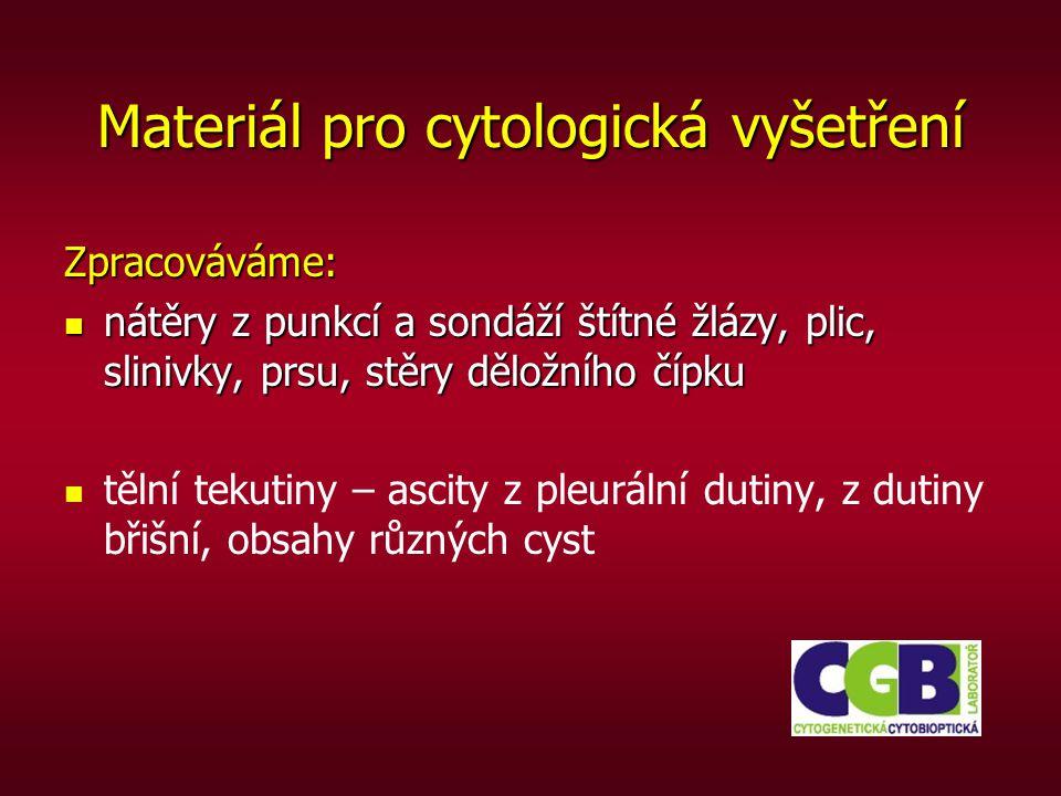 Materiál pro cytologická vyšetření