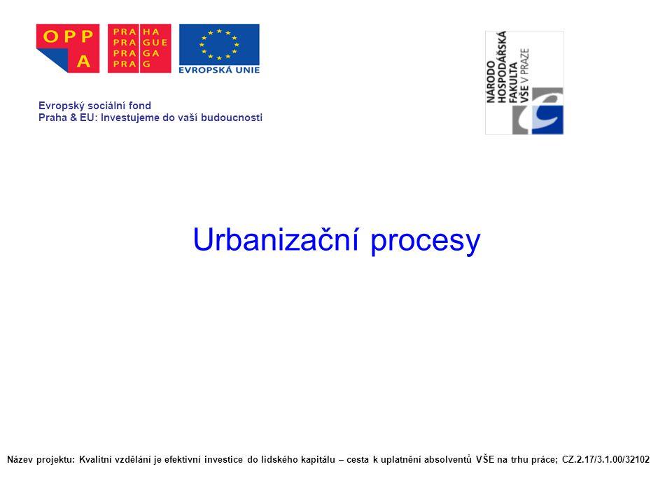 Urbanizační procesy Evropský sociální fond