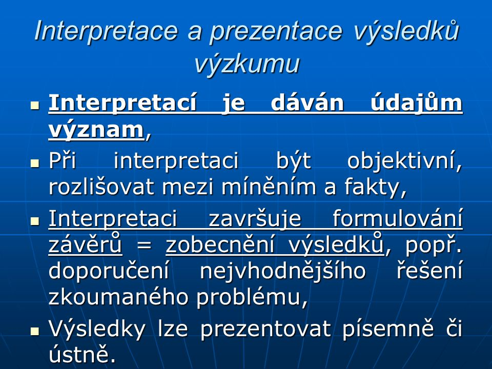 Interpretace a prezentace výsledků výzkumu