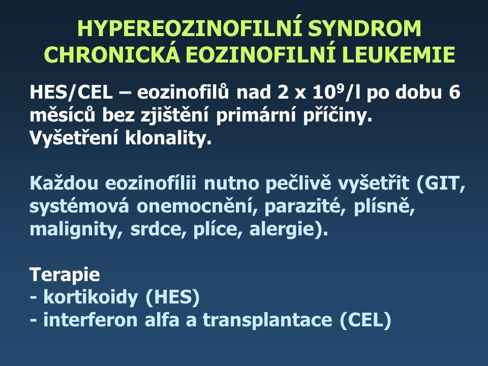HYPEREOZINOFILNÍ SYNDROM CHRONICKÁ EOZINOFILNÍ LEUKEMIE