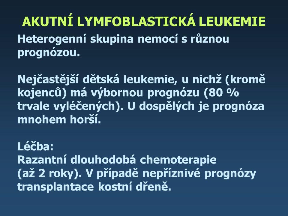 AKUTNÍ LYMFOBLASTICKÁ LEUKEMIE