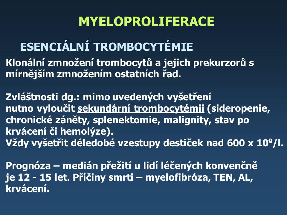 MYELOPROLIFERACE ESENCIÁLNÍ TROMBOCYTÉMIE