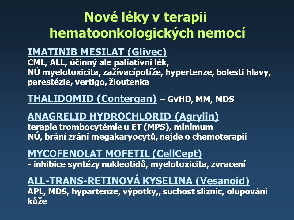 Nové léky v terapii hematoonkologických nemocí