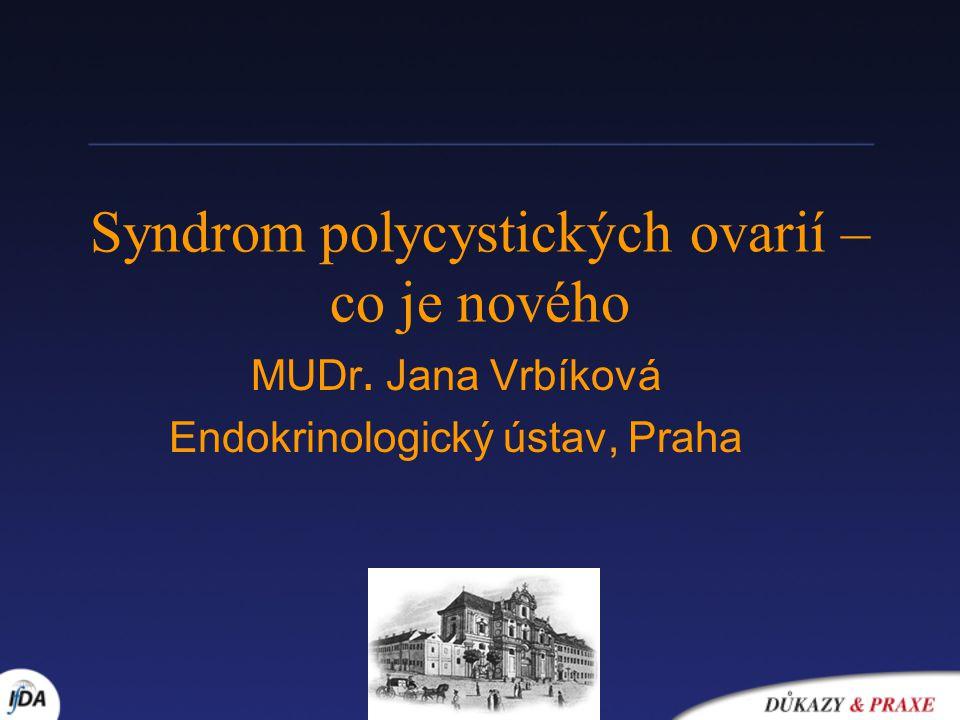 Syndrom polycystických ovarií –co je nového