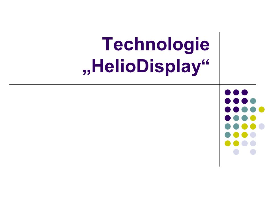 "Technologie ""HelioDisplay"