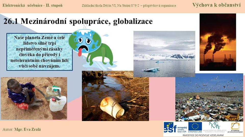 26.1 Mezinárodní spolupráce, globalizace