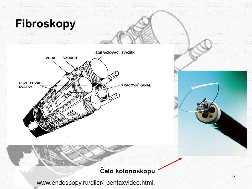 Fibroskopy Čelo kolonoskopu www.endoscopy.ru/diler/ pentaxvideo.html.