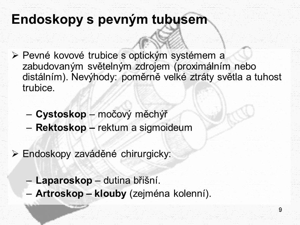 Endoskopy s pevným tubusem