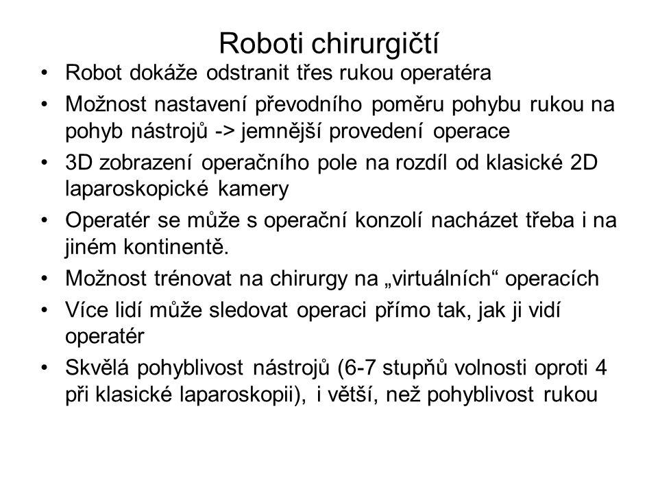 Roboti chirurgičtí Robot dokáže odstranit třes rukou operatéra