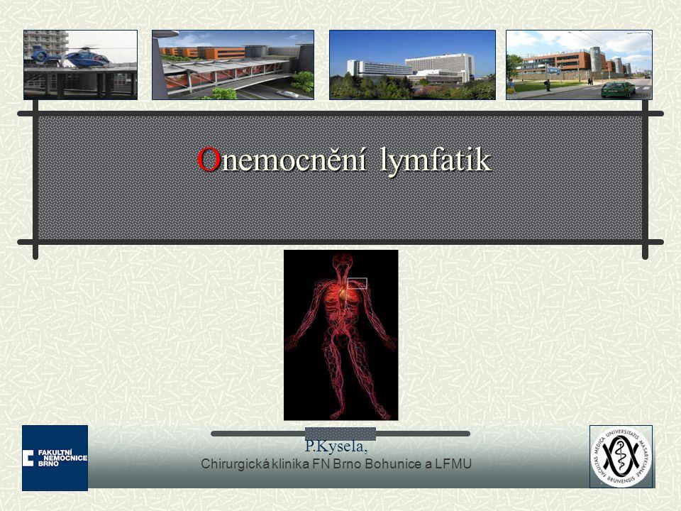 Chirurgická klinika FN Brno Bohunice a LFMU