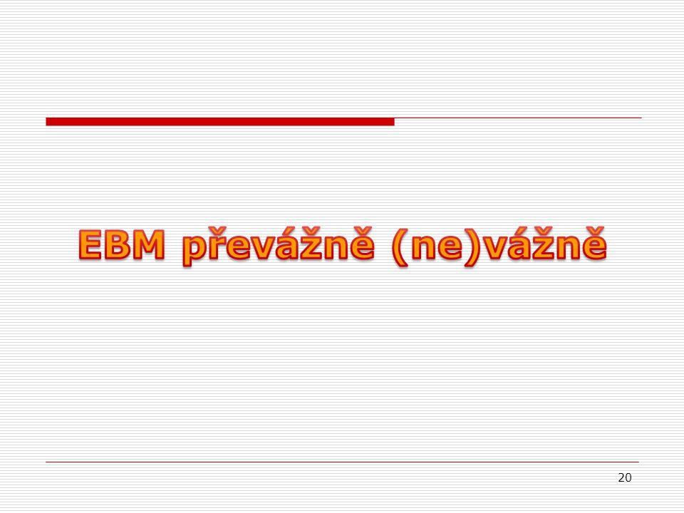 EBM převážně (ne)vážně
